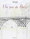 Un peu de Paris de Jean-Jacques Sempé ( 30 septembre 2001 ) - Gallimard (30 septembre 2001) - 30/09/2001