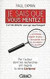 JE SAIS QUE VOUS MENTEZ ! - Michel Lafon - 26/08/2010