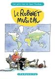 Les Petits Riens De Lewis Trondheim Tome 5 - Le Robinet Musical
