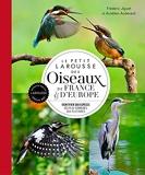 Le petit Larousse des oiseaux de France & d'Europe (2021)