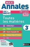 Maxi Annales Brevet 2022-Corrigé - Maths - Français - Histoire-Géographie EMC (Enseignement Moral et Civique) - Physique-Chimie - SVT - Technologie - Oral - Sujets et corrigés