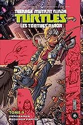 Les Tortues Ninja - TMNT, T9 - Vengeance - Seconde partie de Tom Waltz