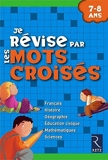Je révise par les mots croisés - 7-8 ans by Christian Lamblin (2008-06-12) - RETZ - 12/06/2008
