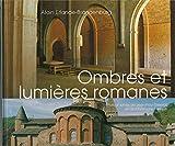 Ombres et lumières romanes