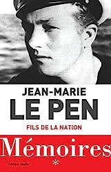 Mémoires - Fils de la nation de Jean-Marie Le Pen