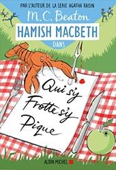 Hamish Macbeth 3 - Qui s'y frotte s'y pique de M. C. Beaton