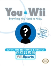 You & Wii - Everything You Need to Know