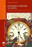Rattraper et dépasser la Suisse - Histoire de l'industrie horlogère japonaise de 1850 à nos jours
