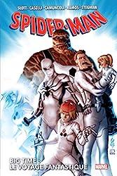 Spider-Man - Big Time Tome 2 - Le Voyage Fantastique de Dan Slott