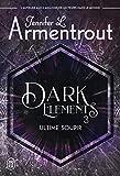 Dark Elements (Tome 3-Ultime soupir)
