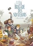 La brigade des souvenirs - Tome 2 - Mon île adorée