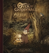 The Art of Over the Garden Wall de Patrick McHale
