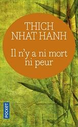 Il n'y a ni mort ni peur de Thich Nhat Hanh