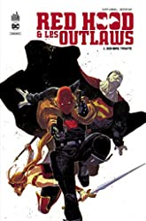 Red Hood & the Outlaws - Tome 1 de Lobdell Scott