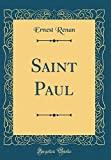 Saint Paul (Classic Reprint) - Forgotten Books - 05/12/2017