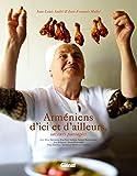 Arméniens d'ici et d'ailleurs - Des saveurs partagées