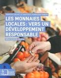 Les monnaies locales - Vers un développement responsable: La transition écologique et solidaire des territoires