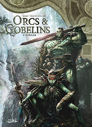Orcs et Gobelins T06
