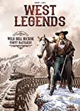 West Legends T05 - Wild Bill Hickok - Forty Bastards