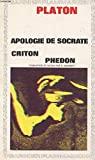 Apologie De Socrate Criton Phedon - Garnier Flammarion - 01/01/1981