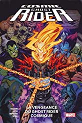 Cosmic Ghost Rider - La vengeance du Ghost Rider Cosmique de Dennis