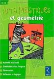 Arts plastiques et Géométrie - CP-CE1 de Françoise Bellanger ,Marianne Fouchier,Philippe Fouchier ( 25 avril 2001 ) - Retz (25 avril 2001) - 25/04/2001