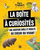 La boite à curiosités - Une aventure drôle et insolite au coeur du vivant
