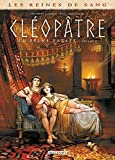 Les Reines de sang - Cléopâtre, la Reine fatale - Tome 04