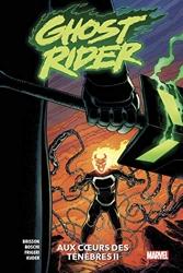 Ghost Rider T02 - Aux coeurs des ténèbres (II) d'Ed Brisson