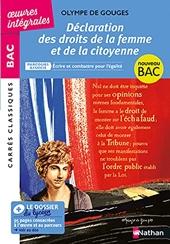 Olympe de Gouges, Déclaration des droits de la femme et de la citoyenne - Écrire et combattre pour l'égalité - BAC général et techno - Edition intégrale d'Olympe De Gouges