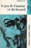 LE JEU DE L'AMOUR ET DU HASARD - LAROUSSE