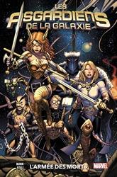 Asgardiens Galaxie T01 - L'Armee Des Morts de Cullen Bunn