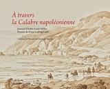 À travers la Calabre napoléonienne