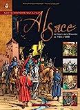 BD Alsace - Tome IV le Temps des Staufen de 1125 a 1268