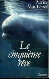 Le Cinquieme Reve - Grasset - 29/01/1997
