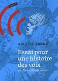 Essai Pour Une Histoire Des Voix