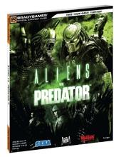 Aliens Vs. Predator - Bradygames Official Strategy Guide de Tim Bogenn