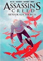 Assassin's Creed Comics - Tome 03 - Retour aux sources de Del Col
