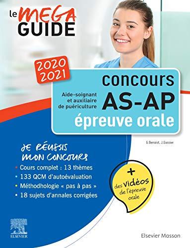 Méga Guide Oral AS/AP 2020/2021 - Concours Aide-soignant et Auxiliaire de puériculture