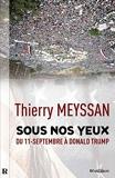 SOUS NOS YEUX - Du 11-Septembre à Donald Trump - Format Kindle - 17,99 €