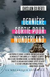 Dernière sortie pour Wonderland de Ghislain Gilberti