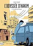 L'Odyssée d'Hakim T01 - De la Syrie à la Turquie