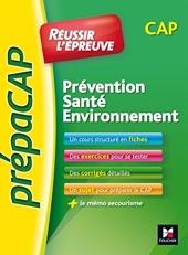 Prévention Santé Environnement Cap - Prévention Santé Environnement - CAP - N°1 de Sylvie Crosnier