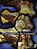 Les vitraux d'Auvergne et du Limousin