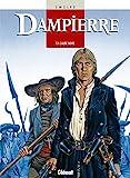 Dampierre, tome 1 - L'aube noire