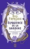 Éloquence de la sardine - Incroyables histoires du monde sous-marin