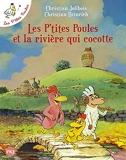Les P'tites Poules Tome 18 - Les P'tites Poules Et La Rivière Qui Cocotte