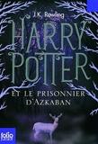 Harry Potter Et Le Prisonnier D'Azkaban by Rowling, J. K. (2011) Paperback