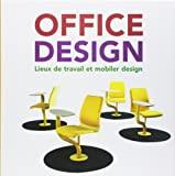 Office Design - Lieux de travail et mobilier design