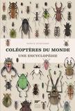 Coléoptères du monde. Une encyclopédie